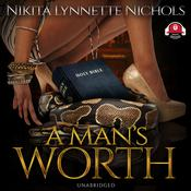 A Man's Worth by  Nikita Lynnette Nichols audiobook