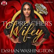 The Preacher's Wifey by  DiShan Washington audiobook