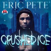 Crushed Ice by  Eric Pete audiobook