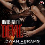 Divorcing the Devil by  Dwan Abrams audiobook