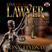 One Dead Lawyer by  Tony Lindsay audiobook