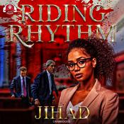Riding Rhythm by  Jihad audiobook