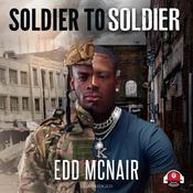 Soldier to Soldier by  Edd McNair audiobook