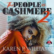 The People vs Cashmere 2 by  Karen Williams audiobook