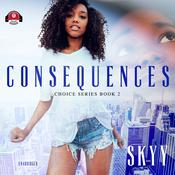 Consequences by  Skyy audiobook