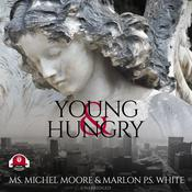Young and Hungry by  Marlon P. S. White audiobook