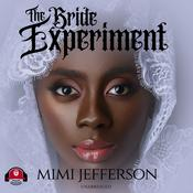 The Bride Experiment by  MiMi Jefferson audiobook