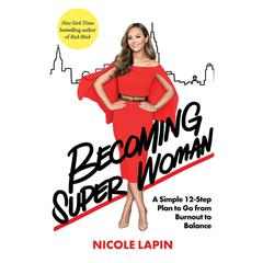 Becoming Super Woman by Nicole Lapin audiobook