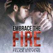 Embrace the Fire by  Felice Stevens audiobook