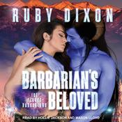 Barbarian's Beloved by  Ruby Dixon audiobook