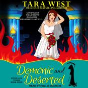 Demonic and Deserted by  Tara West audiobook
