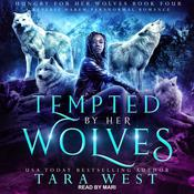 Tempted by Her Wolves by  Tara West audiobook