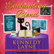 Enchanting Blend by  Kennedy Layne audiobook