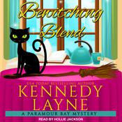 Bewitching Blend by  Kennedy Layne audiobook