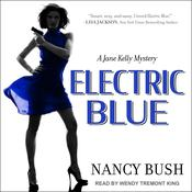 Electric Blue by  Nancy Bush audiobook
