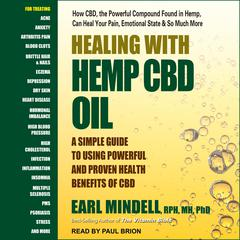 Healing with Hemp CBD Oil by Earl Mindell, RPh, MH audiobook