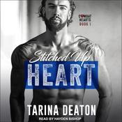 Stitched Up Heart by  Tarina Deaton audiobook