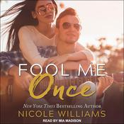 Fool Me Once by  Nicole Williams audiobook