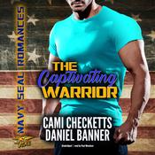 The Captivating Warrior by  Daniel Banner audiobook