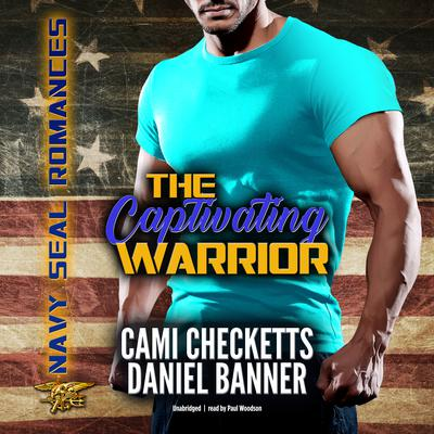 The Captivating Warrior by Cami Checketts audiobook