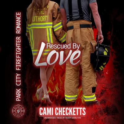Rescued by Love by Cami Checketts audiobook