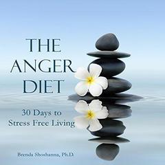 The Anger Diet by Brenda Shoshanna audiobook