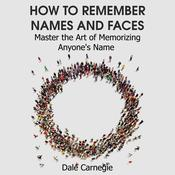 How to Remember Names and Faces by  Dale Carnegie audiobook