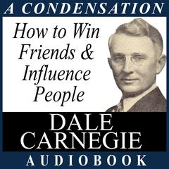 How to Win Friends & Influence People by Dale Carnegie audiobook
