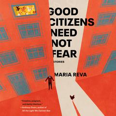 Good Citizens Need Not Fear by Maria Reva audiobook