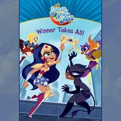 Winner Takes All! (DC Super Hero Girls) by  Erica  David audiobook