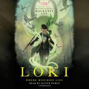 Loki: Where Mischief Lies by  Mackenzi Lee audiobook