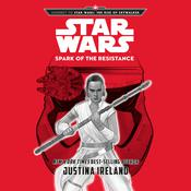 Journey To Star Wars: The Rise of Skywalker Spark of the Resistance by  Justina Ireland audiobook