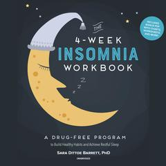 The 4-Week Insomnia Workbook by Sara Dittoe Barrett audiobook