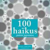 100 haikus, poésie japonaise by  Anonymous audiobook