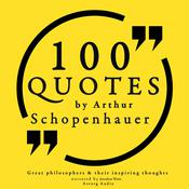 100 Quotes by Arthur Schopenhauer by  Arthur Schopenhauer audiobook