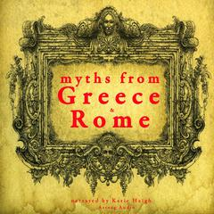 Myths from Greece and Rome by Various  audiobook