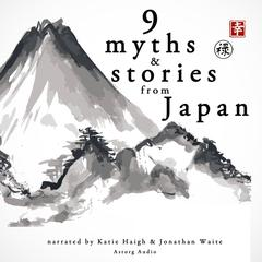 9 Myths and Stories from Japan by Anonymous audiobook
