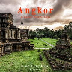 Angkor by Pierre Loti audiobook
