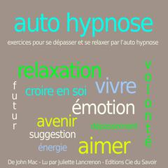 Auto-Hypnose by John Mac audiobook