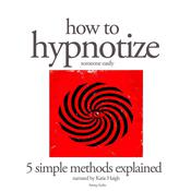 How to Hypnotize by  Multiple Authors audiobook