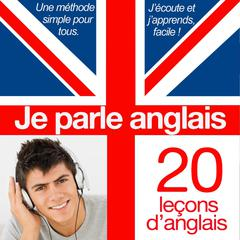Je parle anglais (initiation) by Professeur Hicks audiobook
