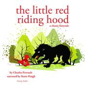 Little Red Riding Hood by  Charles Perrault audiobook