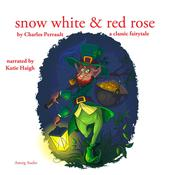 Snow White and Rose Red by  Brothers Grimm audiobook