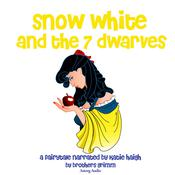 Snow White and the Seven Dwarfs by  Brothers Grimm audiobook