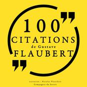 100 citations de Gustave Flaubert by  Gustave Flaubert audiobook