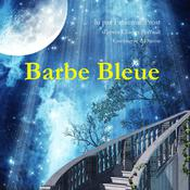 Barbe Bleue by  Charles Perrault audiobook