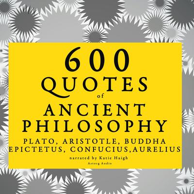 600 Quotes of Ancient Philosophy by Confucius  audiobook