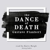 The Dance of Death by  Gustave Flaubert audiobook