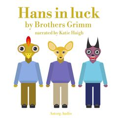 Hans in Luck by Brothers Grimm audiobook