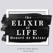The Elixir of Life, a short story by Balzac by  Honoré de Balzac audiobook